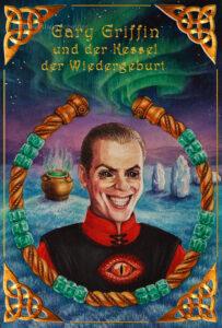 """Cover für das Buch """"Gary Griffin und der Kessel der Wiedergeburt"""""""